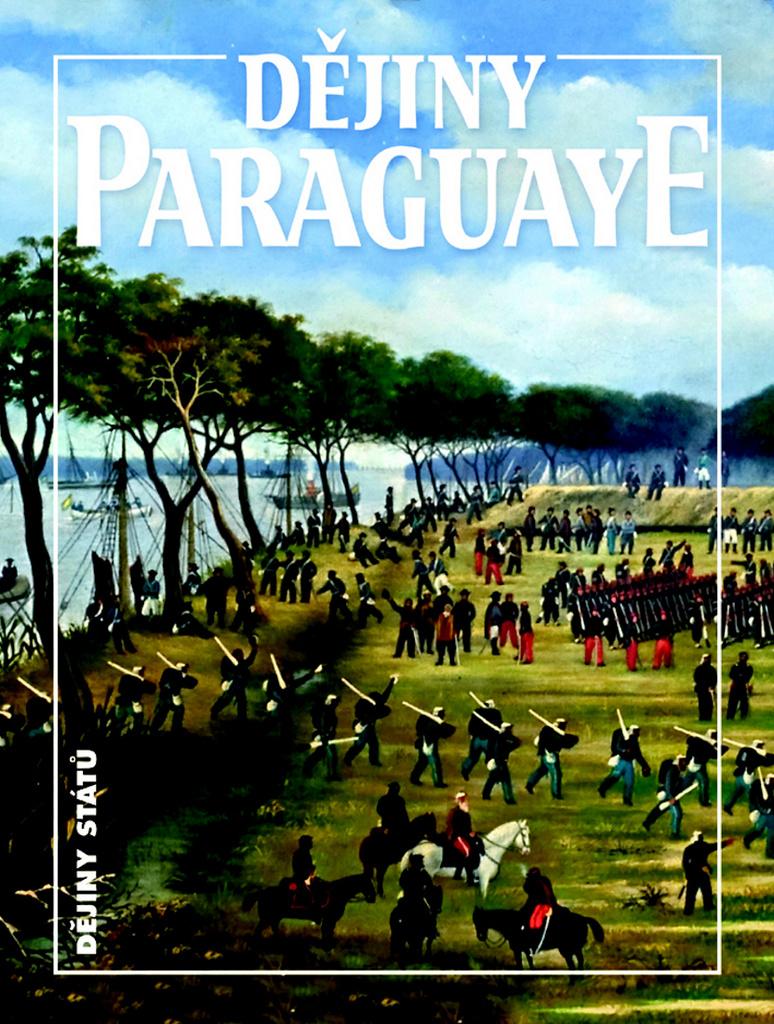 Dějiny Paraguaye - Bohumír Roedl