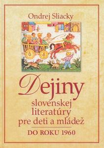 Obrázok Dejiny slovenskej literatúry pre deti a mládež do roku 1960
