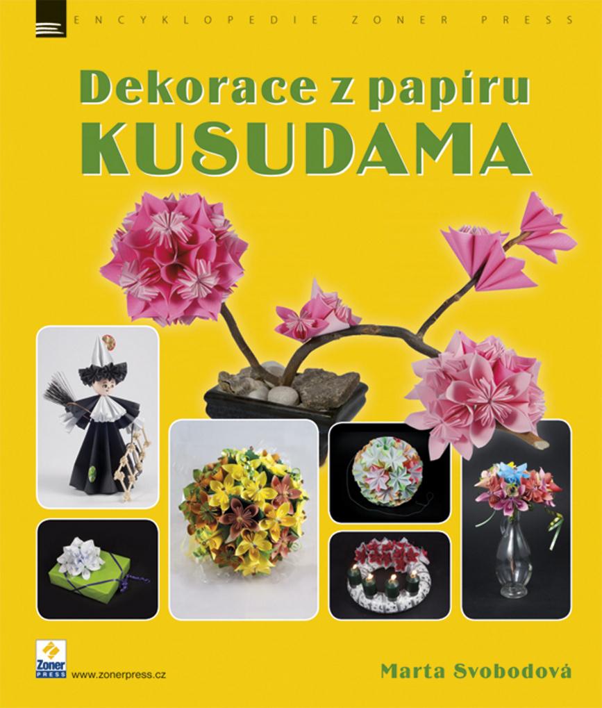 Dekorace z papíru KUSUDAMA - Marta Svobodová
