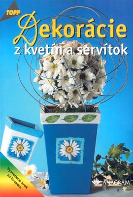 Obrázok Dekorácie z kvetín a servítok