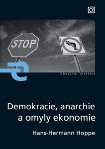 Obrázok Demokracie, anarchie a omyly ekonomie