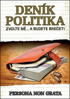 Obrázok Deník politika Zvolte mě... a budete brečet!