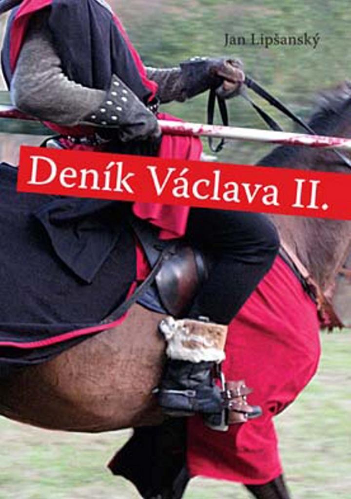 Deník Václava II. - Jan Lipšanský