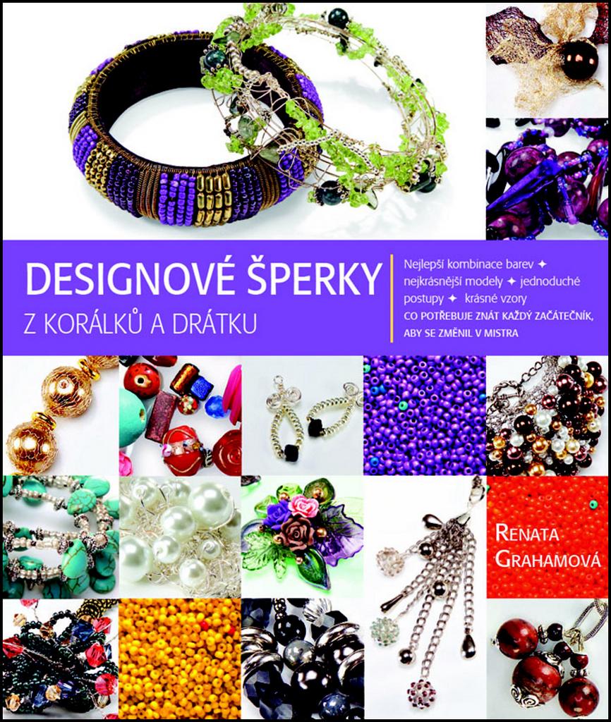 Designové šperky z korálků a drátku - Renata Grahamová