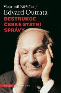 Obrázok Destrukce české státní správy