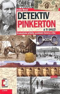 Obrázok Detektiv Pinkerton a Ti druzí