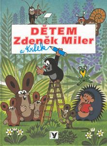 Obrázok Dětem Zdeněk Miler a Krtek