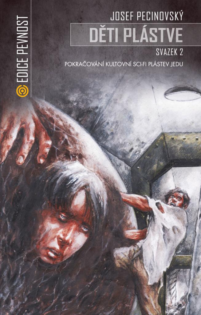 Děti plástve Svazek 2 - Josef Pecinovský