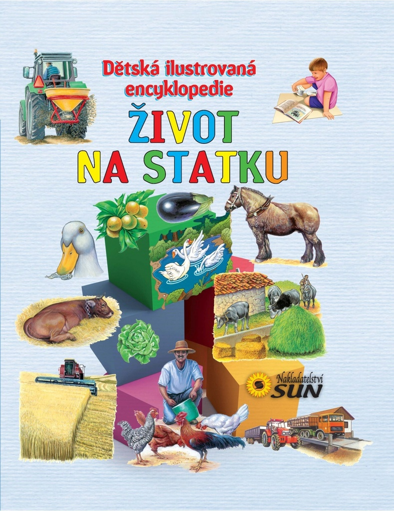 Život na statku Dětská ilustrovaná encyklopedie