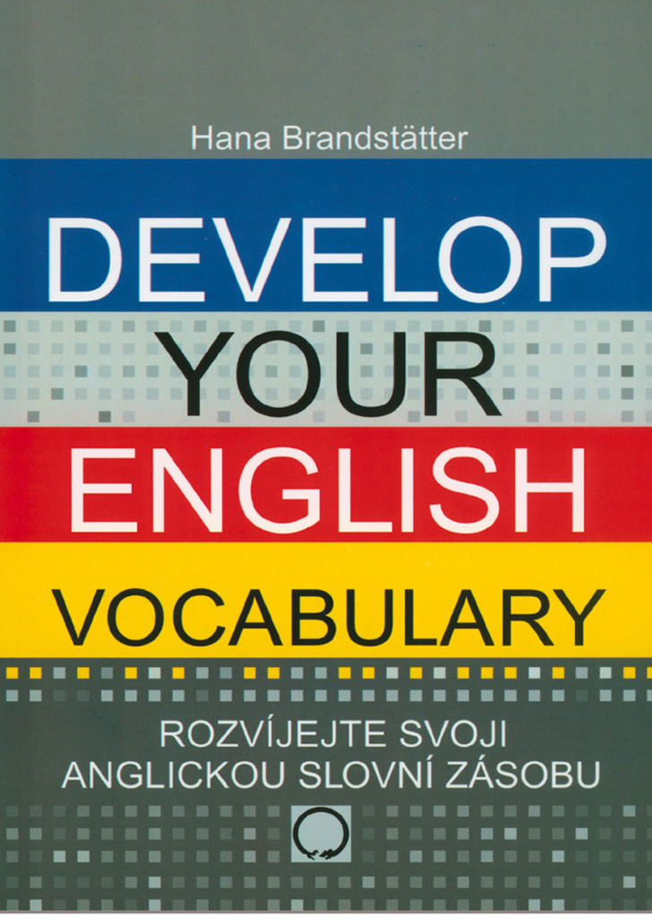 Develop your English Vocabulary - Hana Brandstatter