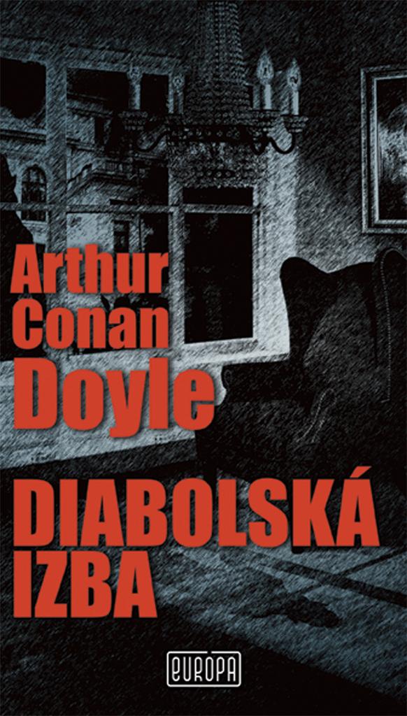 Diabolská izba - Arthur Conan Doyle
