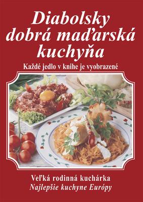 Obrázok Diabolsky dobrá maďarská kuchyňa