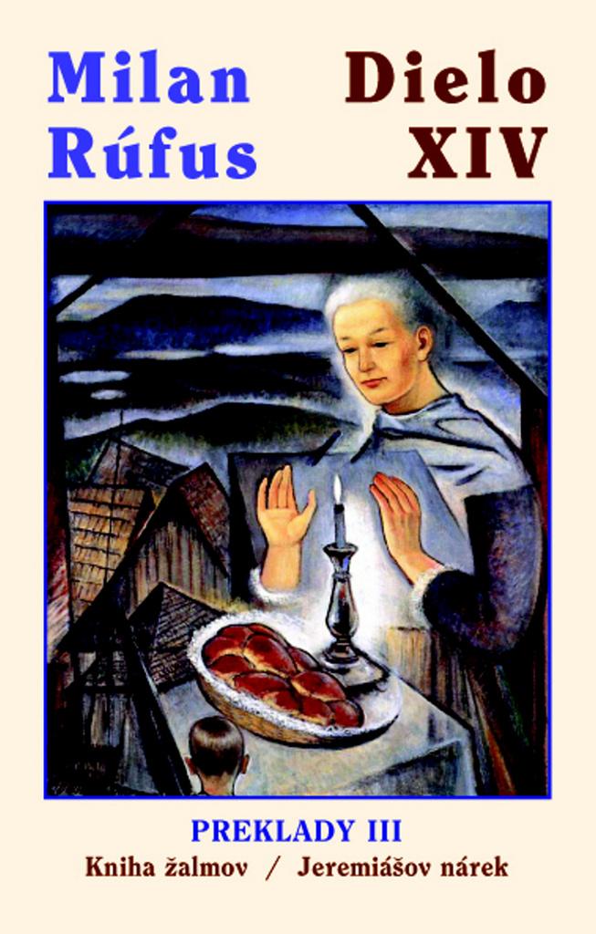 Dielo XIV Preklady III - Milan Rúfus