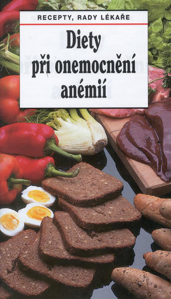 Diety při onemocnění anémií - Tamara Starnovská, Ladislav Rosa