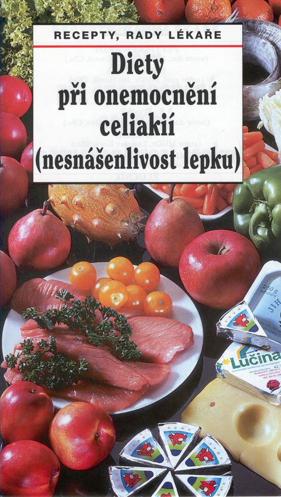 Diety při onemocnění celiakií (nesnášenlivost lepku) - Oldřich Pozler