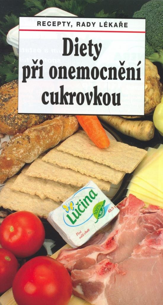 Diety při onemocnění cukrovkou - Tamara Starnovská