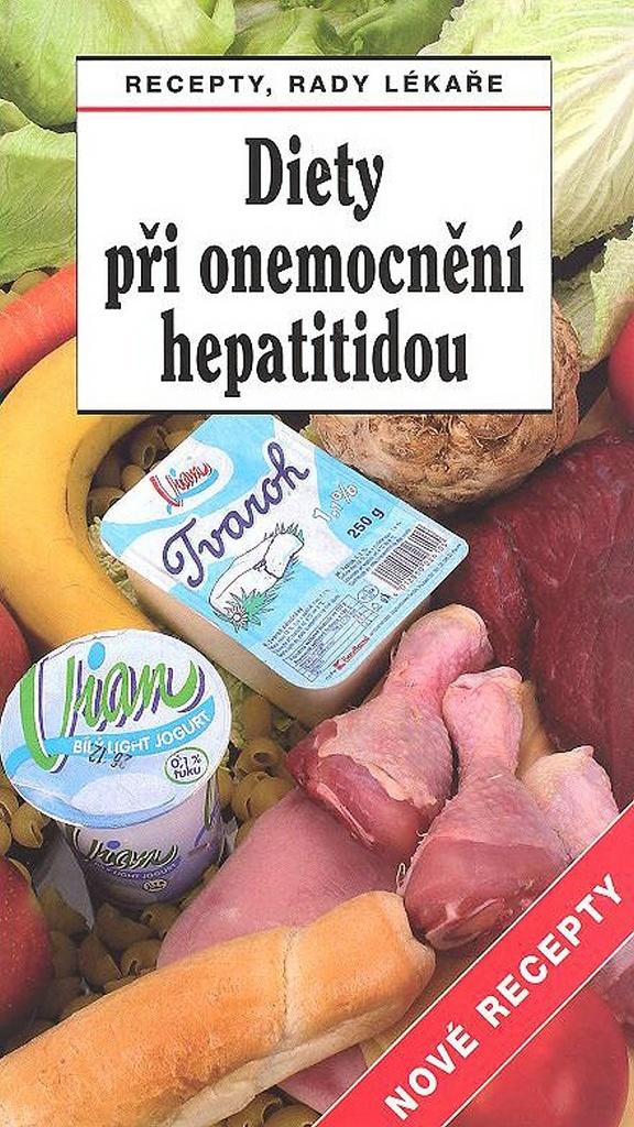 Diety při onemocnění hepatitidou Nové recepty - Jiří Horák, Tamara Starnovská