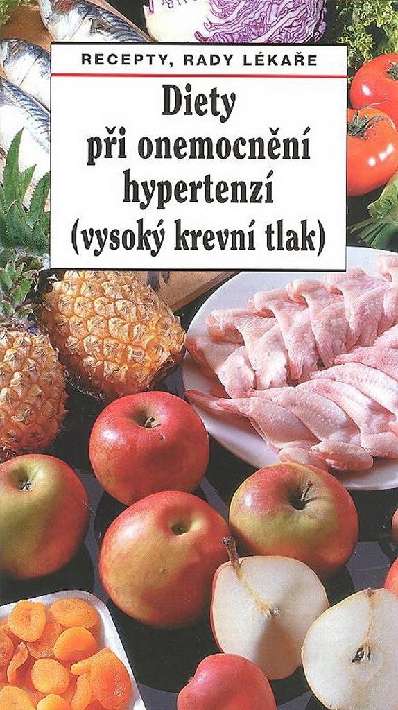 Diety při onemocnění hypertenzí (vysoký krevní tlak) - Prof. MUDr. Pavel Gregor DrSc., Tamara Starnovská