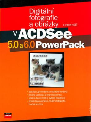 Obrázok Digitální fotografie a obrázky v ACDSee 5.0 a 6.0 PowerPack