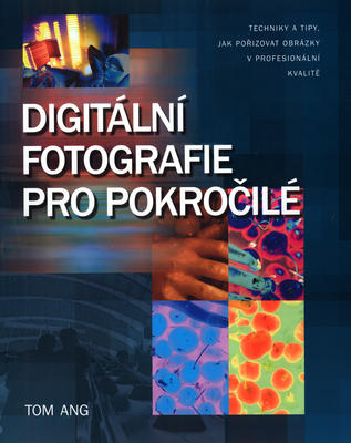Obrázok Digitální fotografie pro pokročilé
