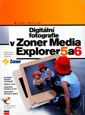 Obrázok Digitální fotografie v Zoner Media Explorer 5 a 6 + CD