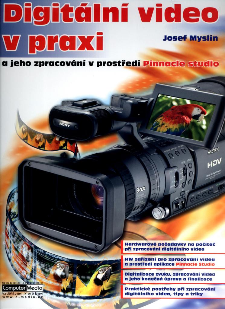 Digitální video v praxi - Josef Myslín