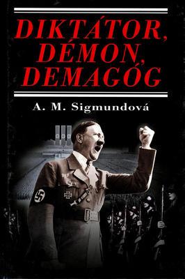 Obrázok Diktátor, démon, demagóg