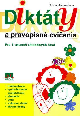 Obrázok Diktáty a pravopisné cvičenia Pre 1. stupeň základných škôl
