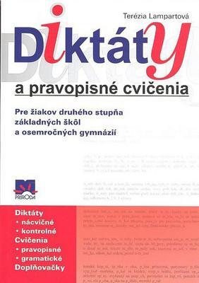 Obrázok Diktáty a pravopisné cvičenia Pre žiakov druhého stupňa základných škôl