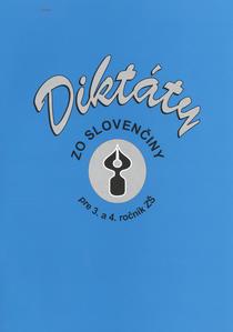 Obrázok Diktáty zo slovenčiny pre 3. a 4. ročník ZŠ
