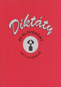 Obrázok Diktáty zo slovenčiny pre 7. a 8. ročník ZŠ
