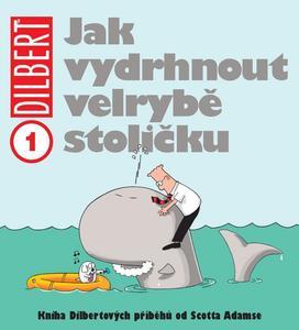 Obrázok Dilbert 1 Jak vydrhnout velrybě stoličku