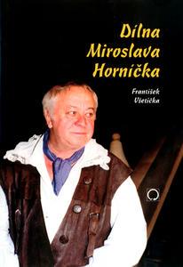 Obrázok Dílna Miroslava Horníčka