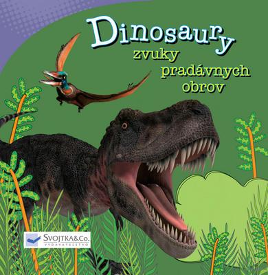 Obrázok Dinosaury Zvuky pradávnych obrov