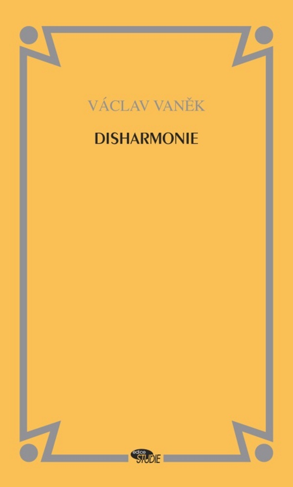 Disharmonie - Václav Vaněk