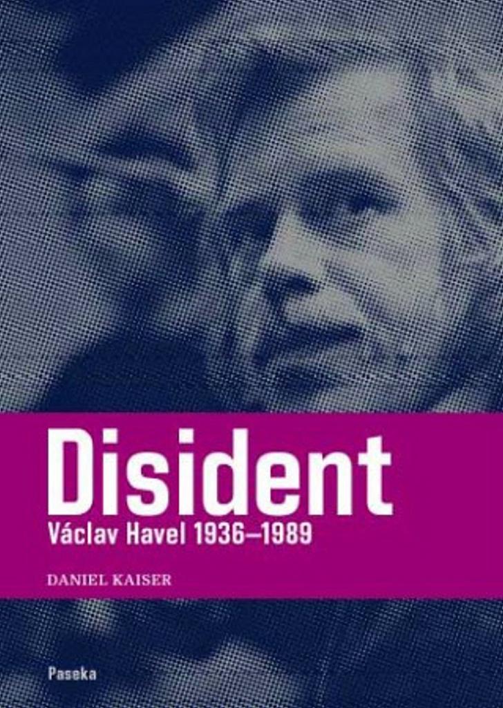 PASEKA Disident Václav Havel 1936-1989 (1. díl) - Daniel Kaiser