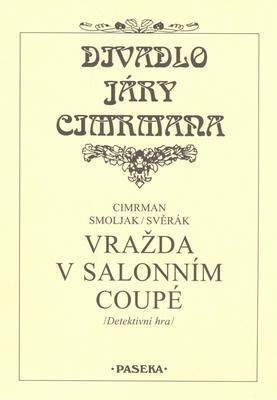Obrázok Divadlo Járy Cimrmana Vražda v salonním coupé