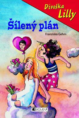 Obrázok Divoška Lilly Šílený plán
