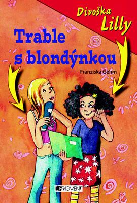 Obrázok Divoška Lilly Trable s blondýnkou