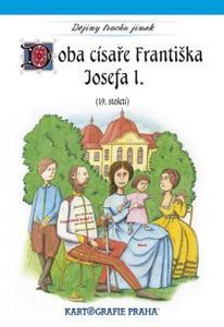 Obrázok Doba císaře Františka Josefa I.