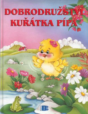 Obrázok Dobrodružství kuřátka Pípa