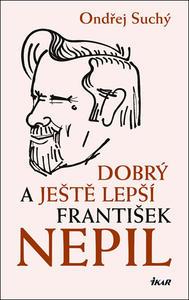 Obrázok Dobrý a ještě lepší František Nepil