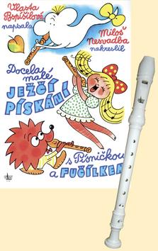 Docela malé ježčí pískání s Písničkou a Fučílkem - Vlasta Pospíšilová