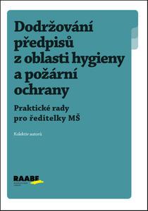Dodržování předpisů z oblasti hygieny a požární ochrany MŠ