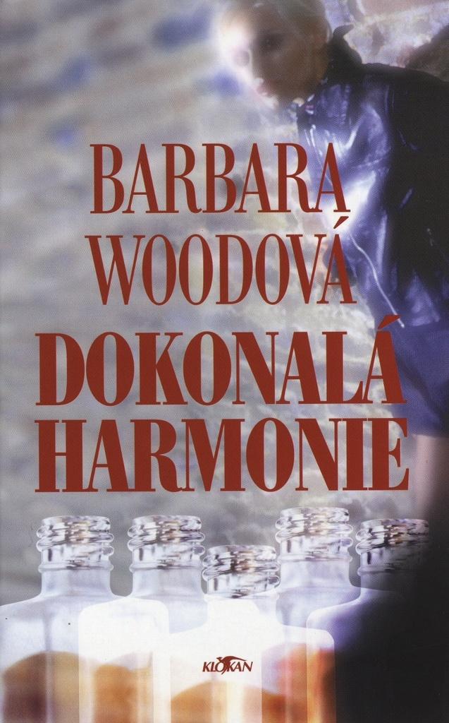 Dokonalá harmonie - Barbara Woodová