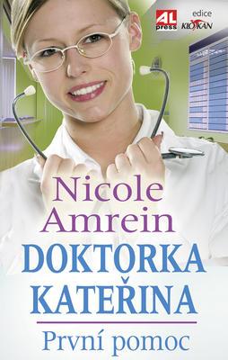 Doktorka Kateřina První pomoc