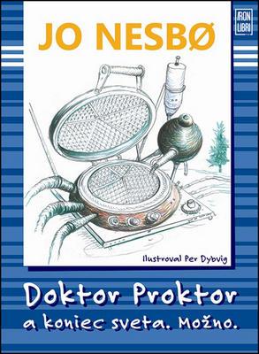 Obrázok Doktor Proktor a koniec sveta. Možno