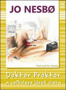 Obrázok Doktor Proktor a veľká lúpež zlata
