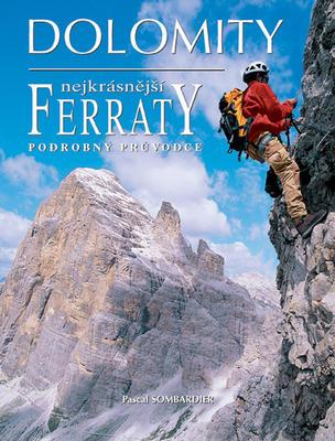 Obrázok Dolomity, nejkrásnější FERRATY