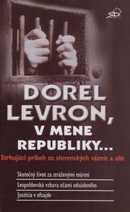 Obrázok Dorel Levron, v mene republiky...